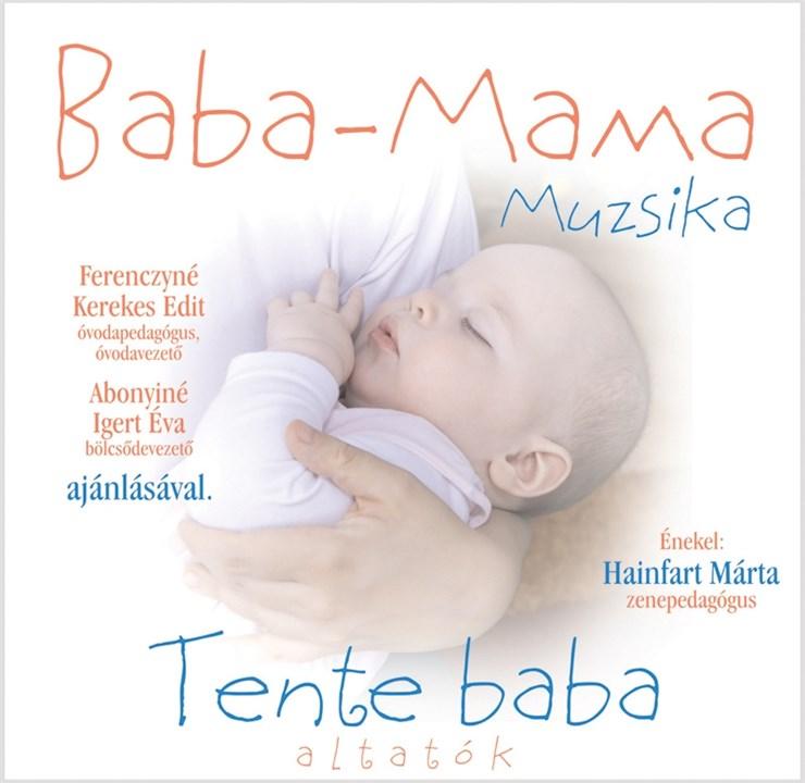 Zeneker Baba-mama muzsika / Tente baba   cD - Brendon - 3133
