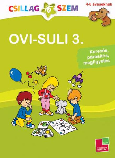 Babilon Ovi-suli 3.- Keresés, párosítás, megfigyelés  gyermekkönyv - Brendon - 61491