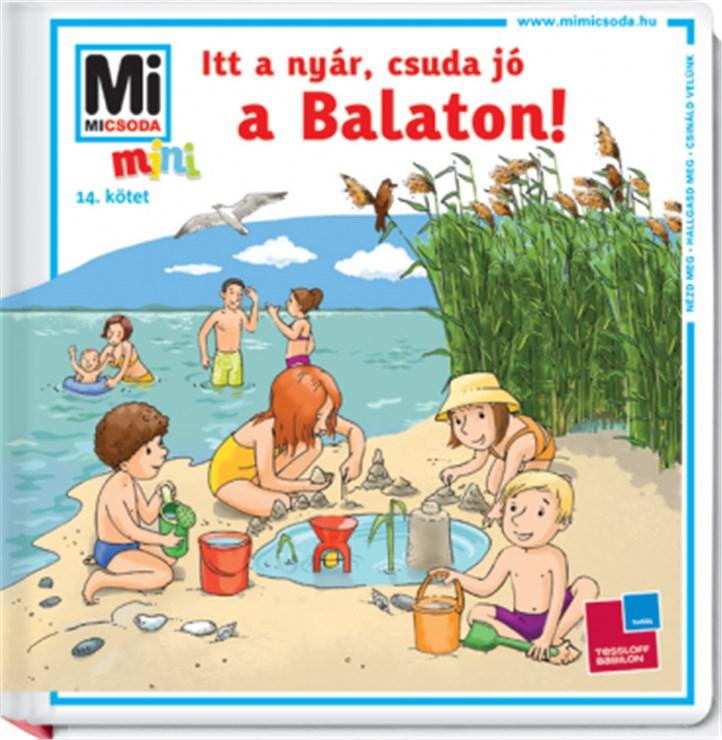 Babilon Mini Itt a nyár, csuda jó a Balaton!  gyerekkönyv - Brendon - 61503